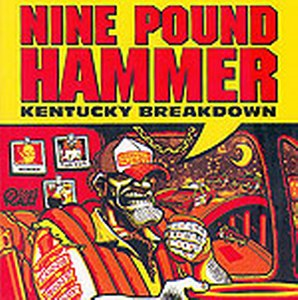 NINE POUND HAMMER : Kentucky Breakdown