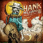 HANK III : RAMBLIN' MAN