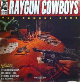 RAYGUN COWBOYS : The Cowboy Code