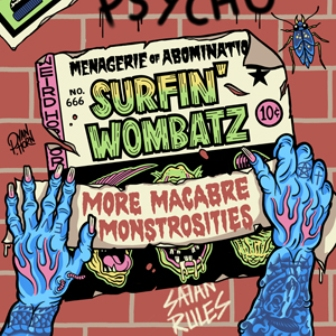 SURFIN' WOMBATZ : More Macabre Monstrosities