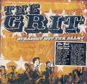 THE GRIT : STRAIGHT OUT THE ALLEY