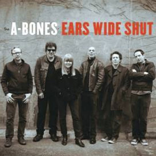 A-BONES : Ears wide shut