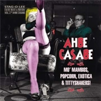 AHBE CASABE : Volume 2 (Exotic Blues & Rhythm)