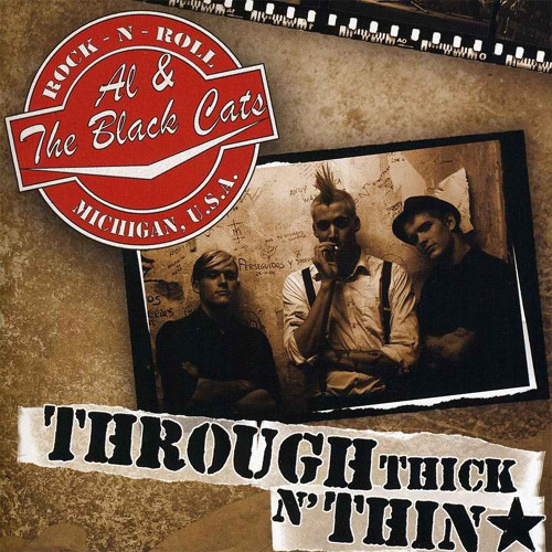 AL & THE BLACKCATS : Through thick'n thin