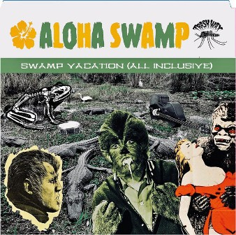 ALOHA SWAMP : Swamp Vacation ( All Inclusief)