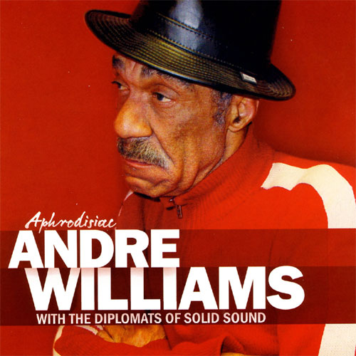 ANDRE WILLIAMS : Aphrodisiac