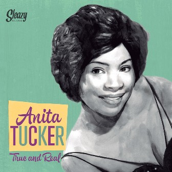 ANITA TUCKER : True And Real