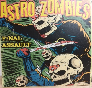 ASTRO ZOMBIES, THE : Final Assault