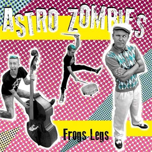 ASTRO ZOMBIES, THE : Frogs legs