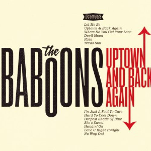 BABOONS, THE : Uptown and back again