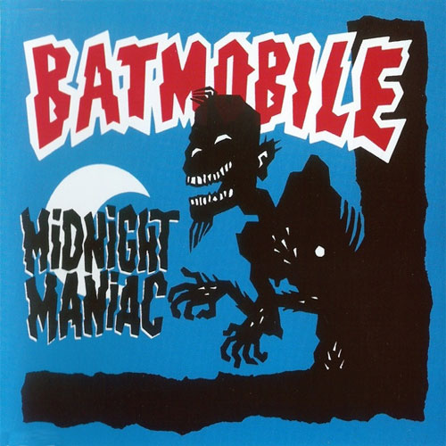 BATMOBILE : Midnight maniac