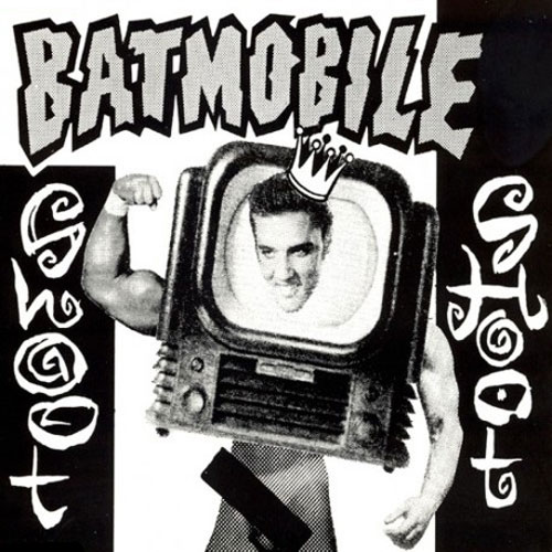 BATMOBILE : Shoot Shoot (Censored Sleeve)