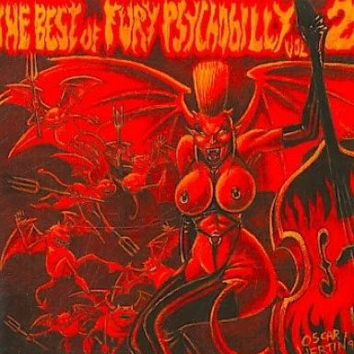 BEST OF FURY PSYCHOBILLY, THE : Volume 2