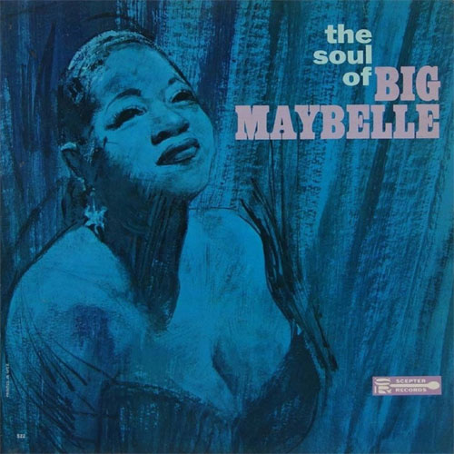BIG MAYBELL : The Soul Of