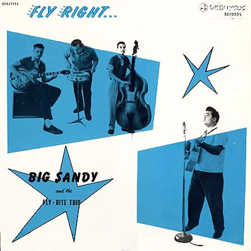BIG SANDY & THE FLY RITE TRIO : Fly rite
