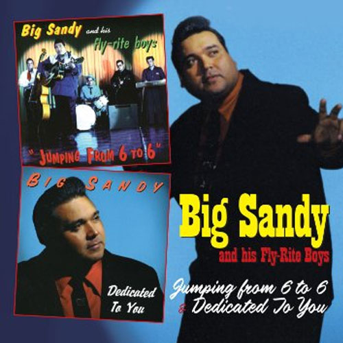 BIG SANDY & HIS FLY RITE BOYS : Jumping from 6 to 6 / Dedicated to you