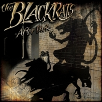 BLACKRATS, THE : After dark