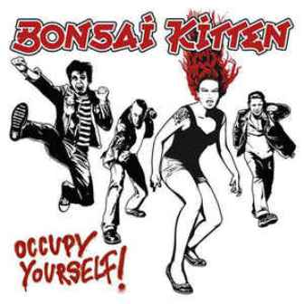 BONSAI KITTEN : Occupy Yourself