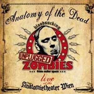 BLOOD SUCKING ZOMBIES FROM OUTER SPACE : Anatomy of the dead (Live Unplugged)
