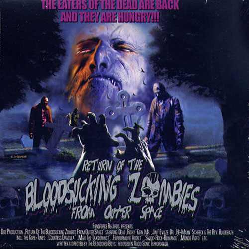BLOOD SUCKING ZOMBIES FROM OUTER SPACE : Return Of The Bloodsucking Zombies From Outer Space