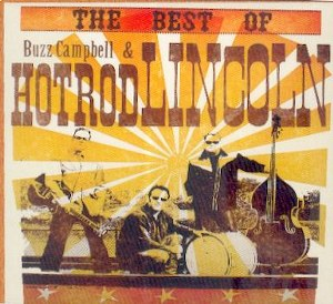 BUZZ CAMPBELL&HOT ROD LINCOLN: BEST OF