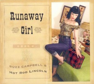 BUZZ CAMPBELL & HOT ROD LINCOLN : RUNAWAY GIRL