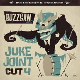 BUZZSAW : Cut 4 - Juke Joint