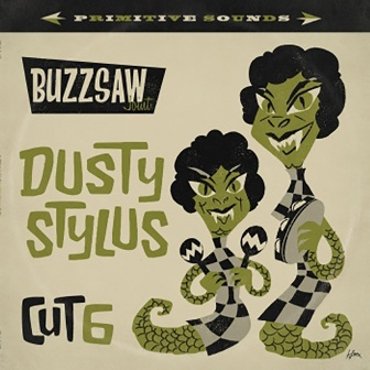 BUZZSAW JOINT : Cut 6 -Dusty Stylus