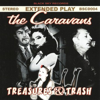 CARAVANS, THE : Treasures & Trash