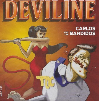 CARLOS AND THE BANDIDOS : Deviline/Don't Go To..