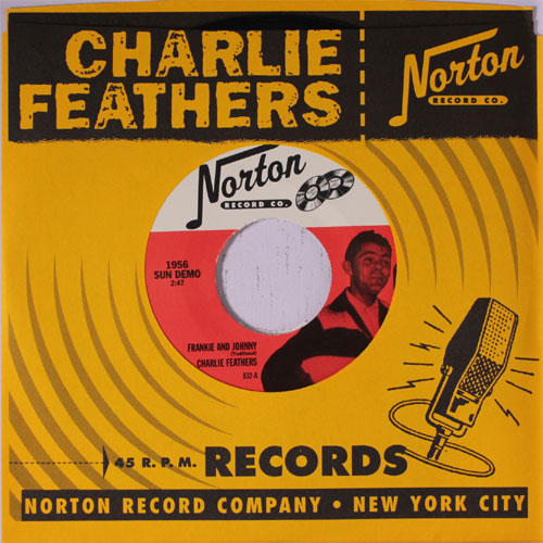 CHARLIE FEATHERS : Frankie & Johnny / Honky