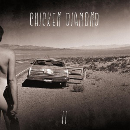 CHICKEN DIAMOND : II