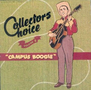 COLLECTORS CHOICE : Campus Boogie