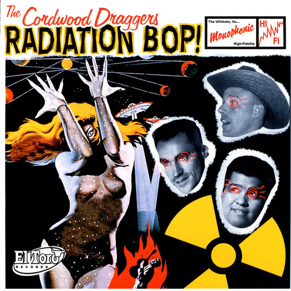 CORDWOOD DRAGGERS, THE : Radiation Bop