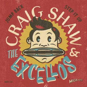 CRAIG SHAW & THE EXCELLOS : Jump Back / Step it Up