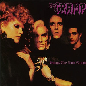 CRAMPS, THE : Songs the Lord Taught Us