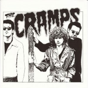 CRAMPS, THE : The Band That Time Forgot