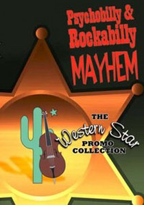 PSYCHOBILLY & ROCKABILLY MAYHEM : The Western Star Promo Collection