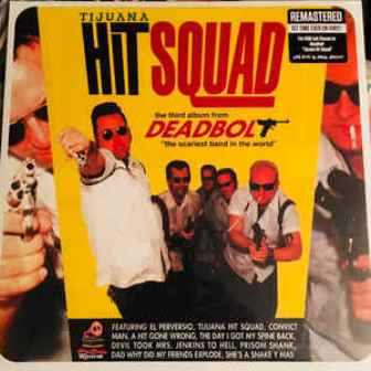DEADBOLT : Tijuana Hit Squad