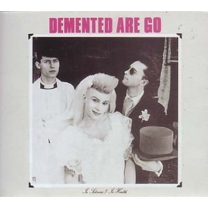 DEMENTED ARE GO: : IN SICKNESS & IN HEALTH