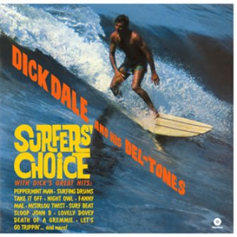 DICK DALE : Surfers Choice