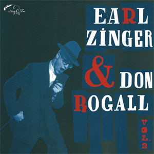 EARL ZINGER & DON ROGALL : Volume 2
