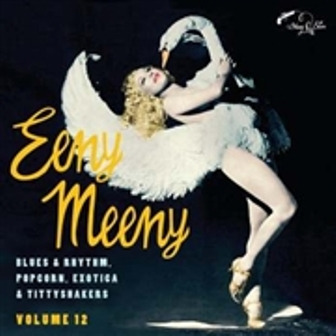 EENY MEENY : Exotic Blues & Rhythm, Volume 12