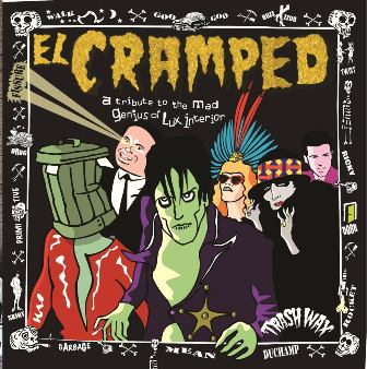 EL CRAMPED : A Tribute To The Mad Genuis Lux Interior