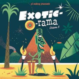 EXOTIC-O-RAMA : Volume 3