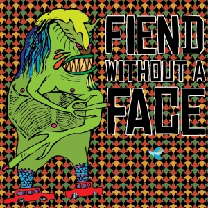 FIEND WITHOUT A FACE: SAME