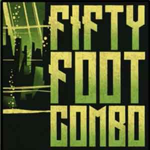 FIFTY FOOT COMBO : Fifty Foot Combo
