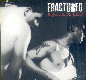FRACTURED : No Peace For The Wicked