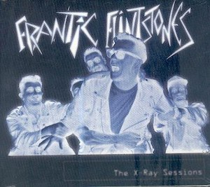 FRANTIC FLINTSTONES: THE X-RAY SESSIONS
