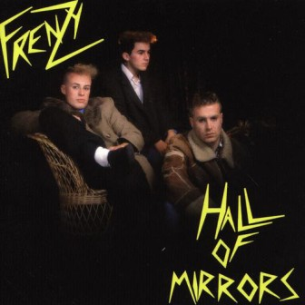 FRENZY : Hall of mirrors